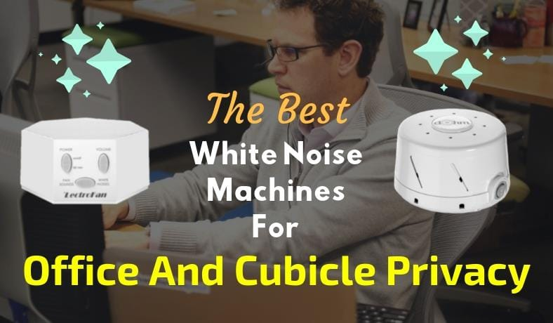 Best white noise machines for cubicle privacy and office privacy featured image
