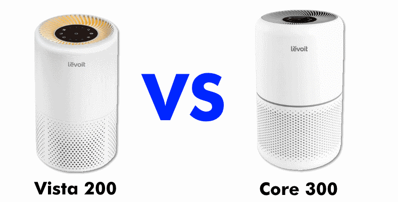 Levoit Vista 200 vs Core 300 comparison