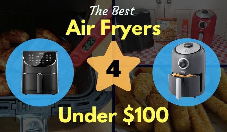 Best air fryers under $100 featured image