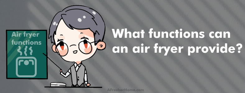 air fryer functions content section image