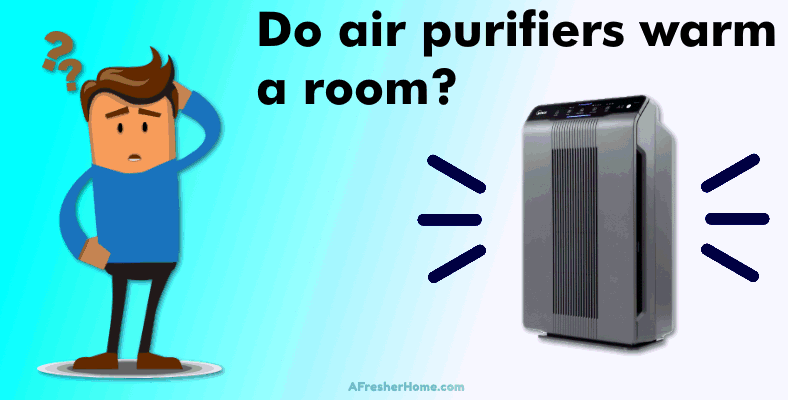 do air purifiers warm a room section image