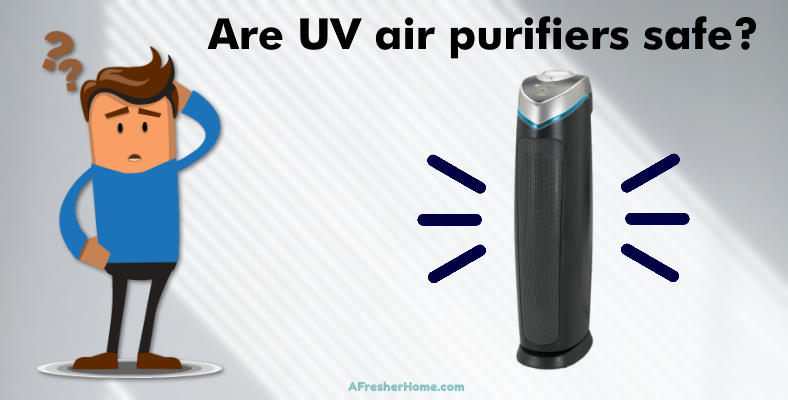 are UV air purifiers safe section image